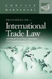 Folsom's International Trade Law Including the WTO, NAFTA and the EU (Concise Hornbook Series)