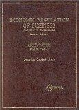 Economic Regulation of Business: Cases and Materials (American Casebook Series)