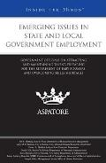 Emerging Issues in State and Local Government Employment: Government Officials on Attracting...
