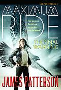 Maximum Ride: The Final Warning