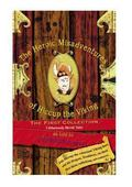 Heroic Misadventures of Hiccup the Viking The First Collection