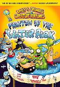 Phantom of the Waterpark (Wiley and Grampa's Series #8)