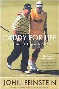 Caddy For Life The Bruce Edwards Story
