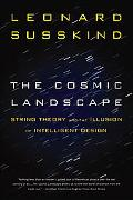 Cosmic Landscape String Theory and the Illusion of Intelligent Design