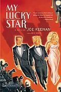 My Lucky Star A Novel