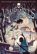 Tide of Terror (Vampirates Series #2)