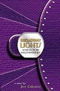 Secrets of My Hollywood Life 5: Broadway Lights