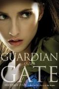 Guardian of the Gate (Prophecy of the Sisters, Book 2) (Prophecy of the Sisters Trilogy, Boo...