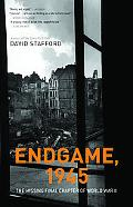 Endgame 1945: The Missing Final Chapter of World War II