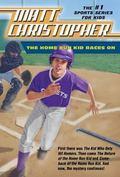 The Home Run Kid Races On (Matt Christopher Sports Fiction)