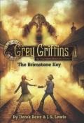 Grey Griffins: The Clockwork Chronicles #1: The Brimstone Key