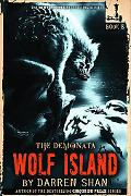 Wolf Island (The Demonata Series #8)