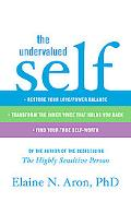 The Undervalued Self: Correct Your Love/Power Imbalance, Transform the Inner Voice that Hold...