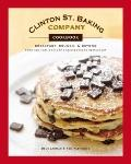 Clinton St. Baking Company Cookbook: Breakfast, Brunch & Beyond from New York's Favorite Nei...