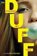 Duff : Designated Ugly Fat Friend