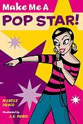 Make Me a Pop Star