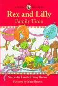 Rex and Lilly Family Time, Vol. 1