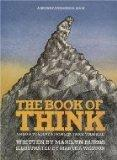 The Book of Think: Or, How to Solve a Problem Twice Your Size (A Brown Paper School Book)