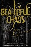 Beautiful Chaos (Beautiful Creatures, Book 3)