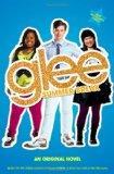 Glee: Summer Break: An Original Novel (Glee Original Novels)