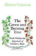 Green and Burning Tree On the Writing and Enjoyment of Children's Books