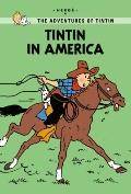 Tintin Young Readers Edition: Tintin in America