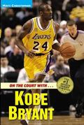 On the Court With---Kobe Bryant