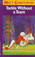 Tackle without a Team - Matt Christopher - Paperback