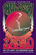 Searching for the Sound My Life With the Grateful Dead