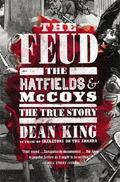 Feud : The Hatfields and Mccoys: the True Story