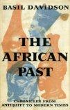The African Past: Chronicles from Antiquity to Modern Times.