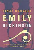 Final Harvest Emily Dickinson's Poems