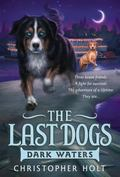 Last Dogs: Dark Waters