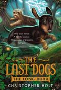 Last Dogs: the Long Road