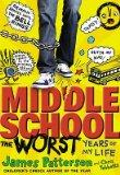 Middle School, the Worst Years of My Life (Scholastic Edition)