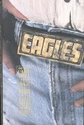 To the Limit: The Untold Story of the Eagles - Marc Eliot - Hardcover