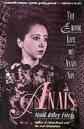 Anais The Erotic Life of Anais Nin