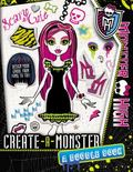 Monster High: Create-A-Monster: a Monster High Doodle Book