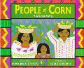 People of Corn: A Mayan Story - Mary-Joan Gerson - Hardcover - 1st ed