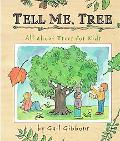 Tell Me, Tree All About Trees for Kids