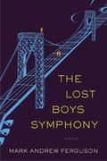 Lost Boys Symphony : A Novel
