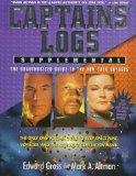 Captains' Logs Supplemental: The Unauthorized Guide to the New Trek Voyages-Entire Deep Spac...