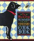 Black Dog Summer on the Vineyard Cookbook