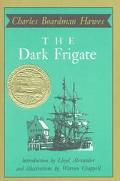 Dark Frigate, Vol. 1 - Charles Boardman Hawes - Hardcover - REVISED