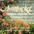 Nantucket: Gardens and Houses - Virginia Scott Heard - Hardcover - First Edition