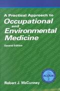 Practical Approach to Occupational and Environmental Medicine