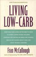 Living Low-Carb The Complete Guide to Long-Term Low-Carb Dieting