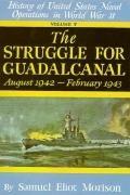Struggle for Guadalcanal, August 1942-February 1943, Vol. 5 - Samuel Eliot Morison - Hardcover