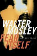 Fear Itself A Novel