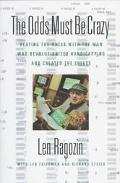 The Odds Must Be Crazy - Len Ragozine - Hardcover